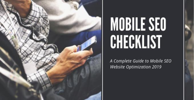 Mobile SEO Checklist 2019   TimeZ Marketing