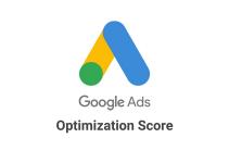 Google Ads Optimization Score - Explained