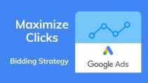 Maximize Clicks - Google Ads Bidding Strategy