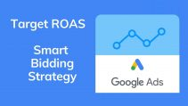 Target ROAS - Google Ads Smart Bidding Strategy