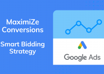 Maximize Conversions - Google Ads Smart Bidding Strategy